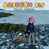 American Elf Volume 3: The Collected Sketchbook Diaries of James Kochalka: January 1, 2006 - December 31, 2007 (v. 3) (1603090169) by Kochalka, James