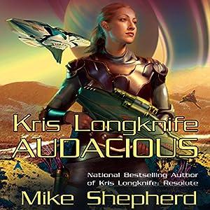 Audacious: Kris Longknife, Book 5 | [Mike Shepherd]