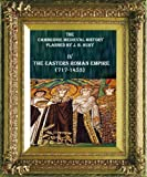 img - for EASTERN ROMAN EMPIRE (717-1453) (CAMBRIDGE MEDIEVAL HISTORY (PLANNED BY J. B. BURY)) book / textbook / text book