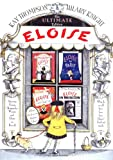 img - for Eloise: The Ultimate Edition book / textbook / text book