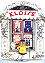 Eloise: The Ultimate Edition By Kay Thompson, Picture Book