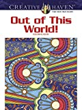Creative Haven Out of This World! Coloring Book (Creative Haven Coloring Books)