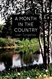 A Month In the Country: A Comedy in Five Acts