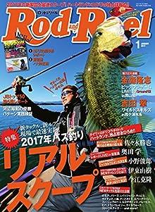 [雑誌] Rod&Reel 2017年01月号  115MB