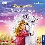 Freunde für immer (Sternenschweif 38) | Linda Chapman