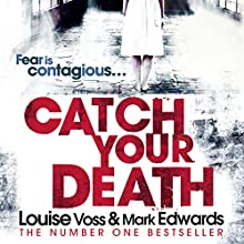 Catch Your Death Audiobook by Mark Edwards, Louise Voss Narrated by Antonia Beamish