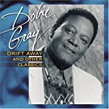 Drift Away and Other Classics