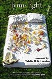 img - for Lyme Light: A Memoir book / textbook / text book