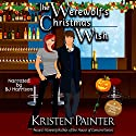 The Werewolf's Christmas Wish: A Nocturne Falls Short Audiobook by Kristen Painter Narrated by B. J. Harrison