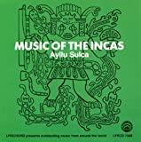 Aulla Sulca Music of the Incas