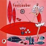 Feenzauber. Wunschgeschichten | Erwin Grosche