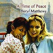 A Time of Peace | Beryl Matthews