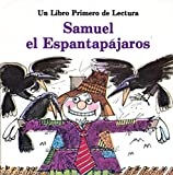 img - for Samuel El Espantapajaros (First-Start Easy Readers) book / textbook / text book