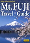 Mt. FUJI Travel Guide (DeepJapan Guid...