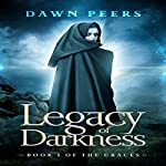 Legacy of Darkness: The Graces Book 1 | Dawn Peers