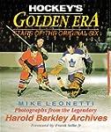 HOCKEY'S GOLDEN ERA: Stars of the Ori...