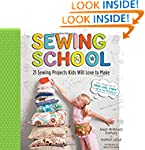 Sewing School: 21 Sewing Projects Kid...