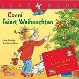 """Lesemaus: Conni feiert Weihnachtenvon """"Liane Schneider"""""""