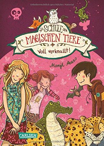 Die Schule der magischen Tiere, Band 8: Voll verknallt! das Buch von Margit Auer - Preise vergleichen & online bestellen
