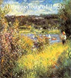 img - for Impressions Of Light: The French Landscape From Corot To Monet book / textbook / text book