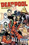 img - for Deadpool Classic Vol. 15: All the Rest book / textbook / text book