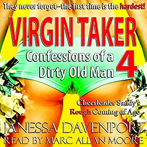 Virgin Taker: Confessions of a Dirty Old Man 4 Audiobook