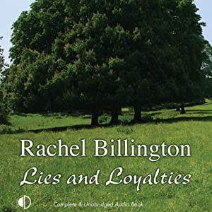 Lies and Loyalties | [Rachel Billington]