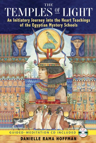 the-temples-of-light-an-initiatory-journey-into-the-heart-teachings-of-the-egyptian-mystery-schools