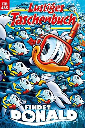 Lustiges Taschenbuch Nr. 485: Findet Donald