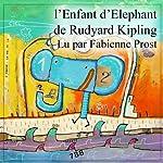 L'Enfant d'Eléphant | Rudyard Kipling