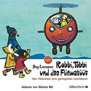 Robbi, Tobbi und das Fliewatüüt (Teil 1 - 3) Hörbuch