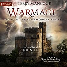 Warmage: Spellmonger, Book 2 Audiobook by Terry Mancour Narrated by John Lee