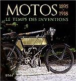 echange, troc Francis Dréer - Motos 1895-1918 : Le temps des inventions
