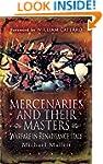Mercenaries and their Masters: Warfar...