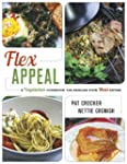 Flex Appeal: A Vegetarian Cookbook fo...
