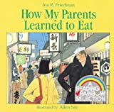 How My Parents Learned to Eat (Reading Rainbow Readers (Pb))