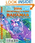 2006 Yachtsman's Guide to the Bahamas