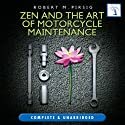 Zen and the Art of Motorcycle Maintenance Hörbuch von Robert M Pirsig Gesprochen von: Michael Kramer