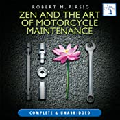 Zen and the Art of Motorcycle Maintenance | [Robert M Pirsig]