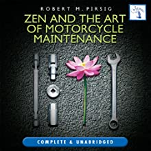 Zen and the Art of Motorcycle Maintenance Audiobook by Robert M Pirsig Narrated by Michael Kramer