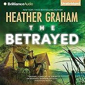 The Betrayed: Krewe of Hunters, Book 14 | [Heather Graham]
