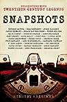 Snapshots:Encounters With Twentieth-C...