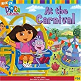 At The Carnival (Dora the Explorer (8x8))