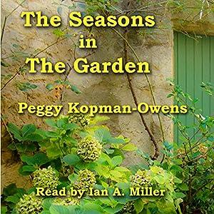 The Seasons in the Garden Audiobook
