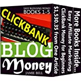 Blogging Profit for Beginners: Writing Blog for Clickbank Money at Home