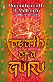 Death of a Guru (0340862475) by Maharaj, Rabindranath R.