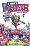 I Hate Fairyland Volume 1: Madly Ever...
