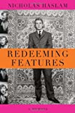 Redeeming Features: A Memoir