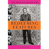 Redeeming Features: A Memoir (deckle edge)by Nicholas Haslam
