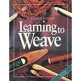 Learning to Weave ~ Deborah Chandler